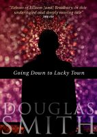 Cover for 'Going Down to Lucky Town'