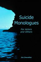 Cover for 'Suicide Monologues for Actors and Others'