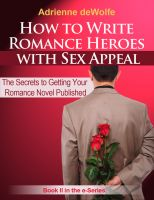 Cover for 'How to Write Romance Heroes with Sex Appeal'