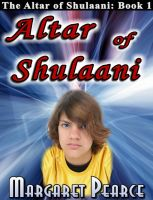 Cover for 'The Altar of Shulaani Book 1: The Altar of Shulaani'