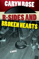 Cover for 'B-Sides and Broken Hearts'