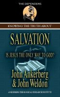 Cover for 'Knowing the Truth About Salvation'