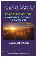 Cover for 'Relationship with God: Emotional Blockages Towards God'