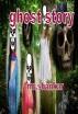 Ghost Story by mr. shankar