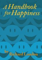 Cover for 'A Handbook for Happiness'