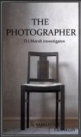 Cover for 'The Photographer (Book #1 D.I. Marsh series)'