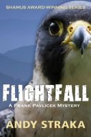 Cover for 'Flightfall (Frank Pavlicek series #5)'