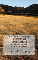 Cover for 'The New Century Gospels of Jesus Christ'