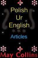 Cover for 'Polish Ur English: Articles'