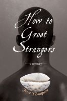 Cover for 'How to Greet Strangers: A Mystery'