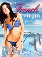 Cover for 'A French Virgin, Part One (An erotic story of a woman losing her virginity in the Caribbean)'