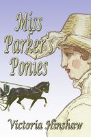 Cover for 'Miss Parker's Ponies'