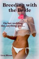 Cover for 'Breeding with the Bride'
