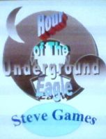 Cover for 'Hour Of The Underground Eagle'