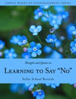 Cover for 'Thoughts and Quotes on Learning to Say No'