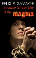 Cover for 'A Rosary for Our Lady of the Magma (Chronicles of Nairn)'