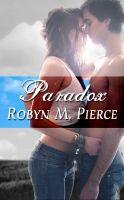 Robyn M. Pierce - Paradox