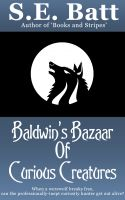 Cover for 'Baldwin's Bazaar of Curious Creatures'