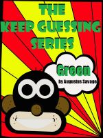 Cover for 'The Keep Guessing Series: Colors – Green'