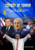 Cover for 'Comedy of Terror  Tonny Blair under George W. Bush'