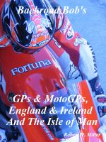Cover for 'Motorcycle Road Trips (Vol. 4) - GPs &MotoGPs, England, Ireland, & the Isle of Man'