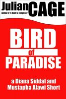 Cover for 'Bird of Paradise: A Diana Siddal and Mustapha Alawi Mystery Short'