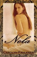 Carolyn Faulkner - Nola