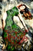 Cover for 'Bred by Trolls'