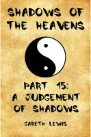 Cover for 'A Judgement of Shadows, Part 15 of Shadows of the Heavens'