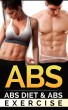 Abs: Abs Diet & Abs Exercise by Richard Samuelson