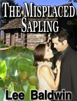 Cover for 'The Misplaced Sapling'