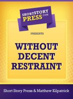 Cover for 'Without Decent Restraint'