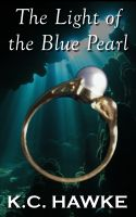 Cover for 'The Light of the Blue Pearl'