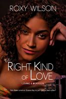 Roxy Wilson - The Right Kind of Love