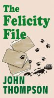 Cover for 'The Felicity File'