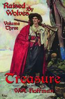 Cover for 'Treasure: Raised By Wolves, Volume Three'