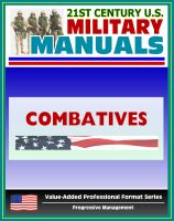 Cover for '21st Century U.S. Military Manuals: Combatives Field Manual - FM 3-25.150, FM 21-150 (Value-Added Professional Format Series)'