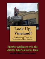 Cover for 'A Walking Tour of Vineland, New Jersey'