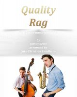 Cover for 'Quality Rag Pure sheet music for piano by James Scott arranged by Lars Christian Lundholm'
