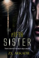 Cover for 'The Fifth Sister (Parched Series, A Vampire Romance, #4)'