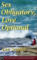 Cover for 'Sex Obligatory, Love Optional'