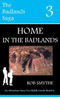 Cover for 'Home In The Badlands'