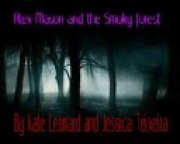 Cover for 'Alex Mason and the Smoky forest'