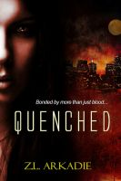 Z.L Arkadie - Quenched (Parched Series, A Vampire Romance, #3)