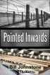 Pointed Inwards by Bill Johnstone