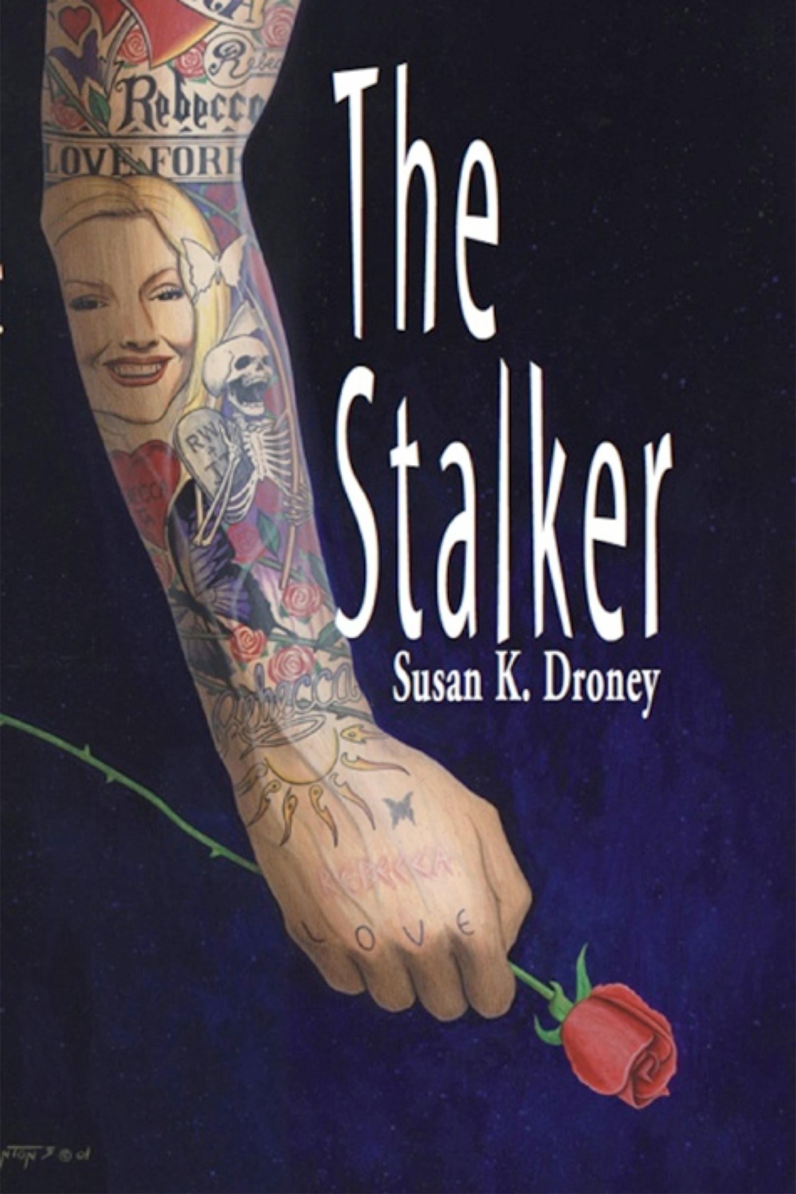 Susan K. Droney - The Stalker
