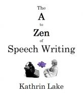 Cover for 'The A to Zen of Speech Writing'