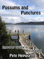 Cover for 'Possums and Punctures (Improper Cycling In New Zealand)'