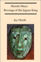 Cover for 'Mundo Maya: Revenge of the Jaguar King'