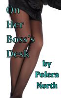 Cover for 'On Her Boss's Desk'